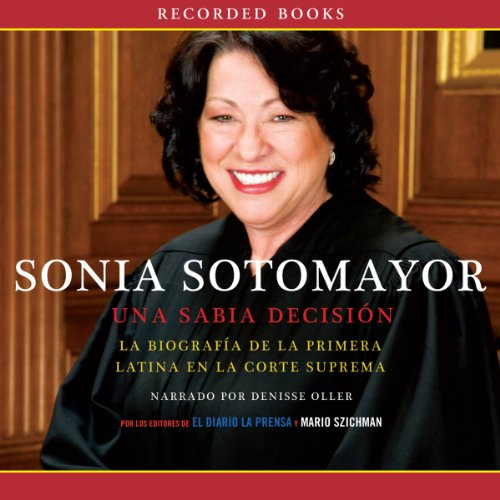 Sonia Sotomayor: Una sabia decision [A Wise Decision] audiobook cover art