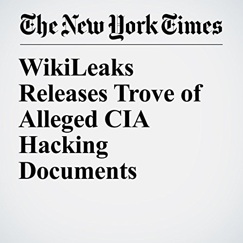 WikiLeaks Releases Trove of Alleged CIA Hacking Documents copertina