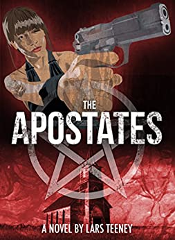 The Apostates by [Lars Teeney]