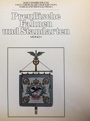 Preußische Fahnen und Standarten. 24 sechsfarbendrucke nach Originalzeichnungen von Kareus und Reinhold Redlin. Großformatige Mappe mit 24 Bild- sowie 2 Texttafeln.