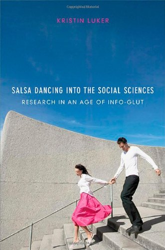 Salsa Dancing into the Social Sciences: Research in an Age of Info-glutの詳細を見る
