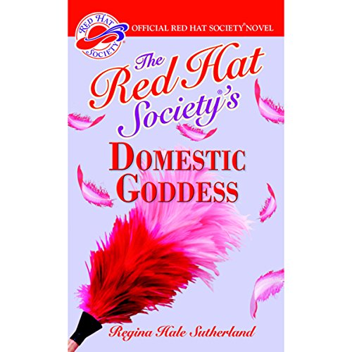 The Red Hat Society's Domestic Goddess audiobook cover art