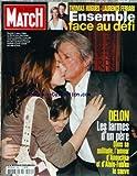 PARIS MATCH [No 2964] du 09/03/2006 - THOMAS HUGUES ET LAURENCE FERRARI - ENSEMBLE FACE AU DEFI - DELON - LES LARMES D'UN PERE - ANOUCHKA ET ALAIN-FABIEN.