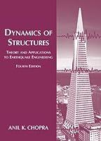 Dynamics of Structures (第4版) (Prentice-Hall International シリーズ 土木工学・機械工学 ) Anil K. Chopra