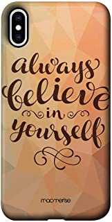 Macmerise IPCIXMPMI0228 Believe in yourself - Pro Case for iPhone XS Max - Multicolor (Pack of1)