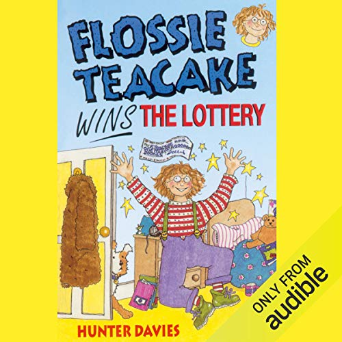 Flossie Teacake Wins the Lottery cover art