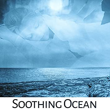 Soothing Ocean – Relaxing Waves, Pure Sleep, Spa Music, Deep Massage, Sounds of Sea, Lounge Music, Stress Free, Melodies of Nature, Wellness