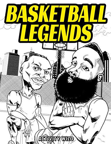 Basketball Legends: The Stories Behind The Greatest Players in History - Coloring Book for Adults & Kids