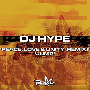 Peace Love and Unity (Remix) / Jump