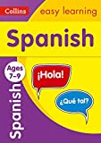 Spanish Ages 7-9: easy Spanish practice for years 3 to 6 (Collins Easy Learning KS2)