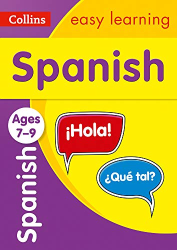 Spanish Ages 7-9: easy Spanish practice for years 3 to 6 (Collins Easy Learning Primary Languages)