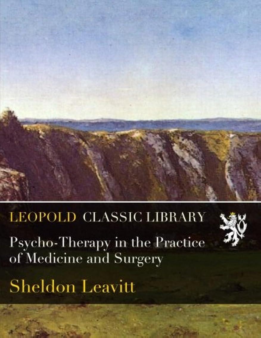 曲ピクニック民間Psycho-Therapy in the Practice of Medicine and Surgery