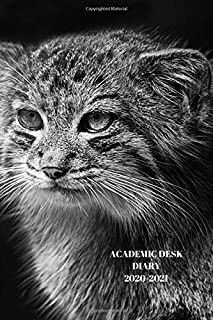 ACADEMIC DESK DIARY 2020-2021: A5 Diary Starts 1 August 2020 Until 31 July 2021. Big Cats.Paperback With Soft Water Repell...