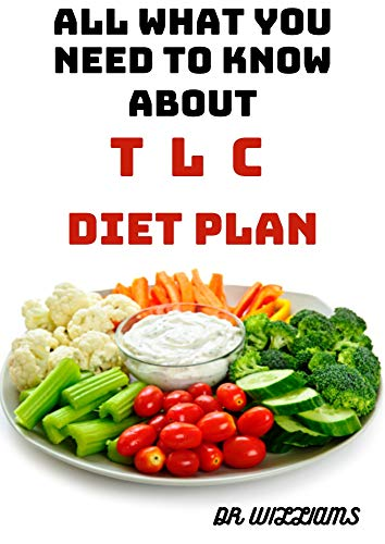 ALL WHAT YOU NEED TO KNOW BOUT TLC DIET PLAN