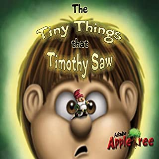 The Tiny Things That Timothy Saw                   By:                                                                                                                                 Ariadne Appletree                               Narrated by:                                                                                                                                 Ariadne Appletree                      Length: 7 mins     Not rated yet     Overall 0.0
