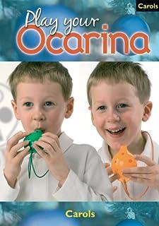 Ocarina Carols: to Play and Sing