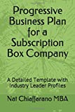 Progressive Business Plan for a Subscription Box Company: A Detailed Template with Industry Leader Profiles
