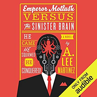 Emperor Mollusk Versus the Sinister Brain audiobook cover art