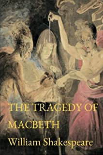 The Tragedy of Macbeth: Volume 2 (Shakespeare's Works)