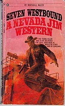 Paperback Seven Westbound - A Nevada Jim Western Book