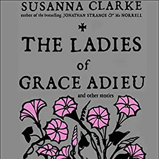 The Ladies of Grace Adieu and Other Stories cover art