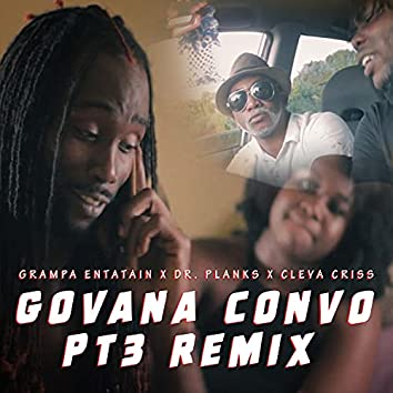 Govana Convo PT3 Remix