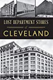 Lost Department Stores of Cleveland
