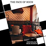 The Face Of Rock - 2020 Chillout Music Session