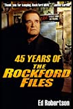 45 Years of The Rockford Files: An Inside Look at America's Greatest Detective Series