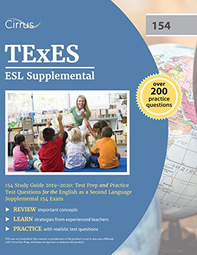 TExES ESL Supplemental 154 Study Guide 2019-2020: Test Prep and Practice Test Questions for the Engl