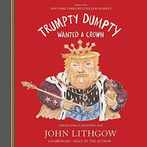 Trumpty Dumpty Wanted a Crown  By  cover art