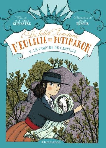 Les folles aventures d'Eulalie de Potimaron (Tome 5) - Le vampire de Castille