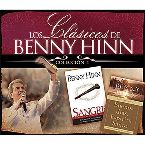 Los Clasicos de Benny Hinn I [Benny Hinn's Classics, Collection 1] cover art