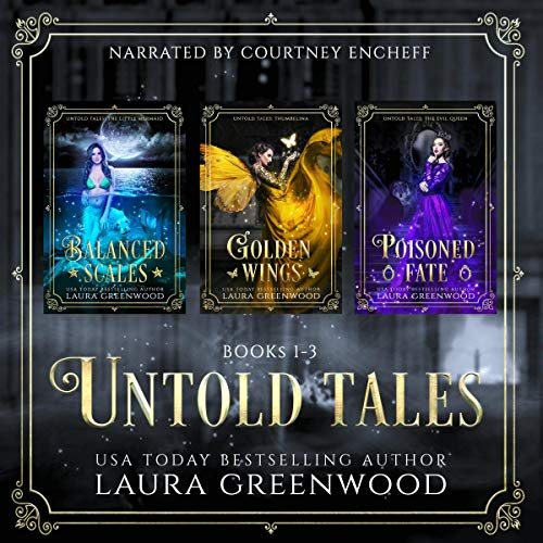 Untold Tales Laura Greenwood Books 1-3 fairy tale fantasy romance