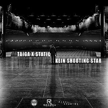 Kein Shooting Star