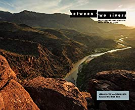 Between Two Rivers: Photographs and Poems between the Brazos and the Rio Grande (Grover E. Murray Studies in the American Southwest)