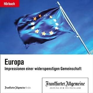 Europa - Impressionen einer widerspenstigen Gemeinschaft (F.A.Z.-Dossier) Titelbild