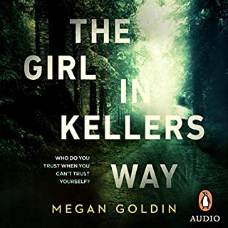 The Girl in Kellers Way                   By:                                                                                                                                 Megan Goldin                               Narrated by:                                                                                                                                 Anthea Greco,                                                                                        Susan Godfrey                      Length: 9 hrs and 21 mins     41 ratings     Overall 4.1