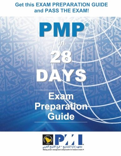 PMP in 28 Days - Full Color Edition: Exam Preparation Guide