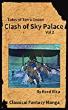 Castle in the Sky - Clash of Sky Palace Vol 2: International English Edition (Tales of Terra Ocean Animation Series Book 3)