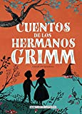 Cuentos de los hermanos Grimm (nueva edición 2021) (Clásicos ilustrados)