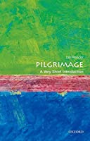 Pilgrimage: A Very Short Introduction (Very Short Introductions)