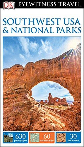 DK Eyewitness Travel Guide: Southwest USA & National Parks