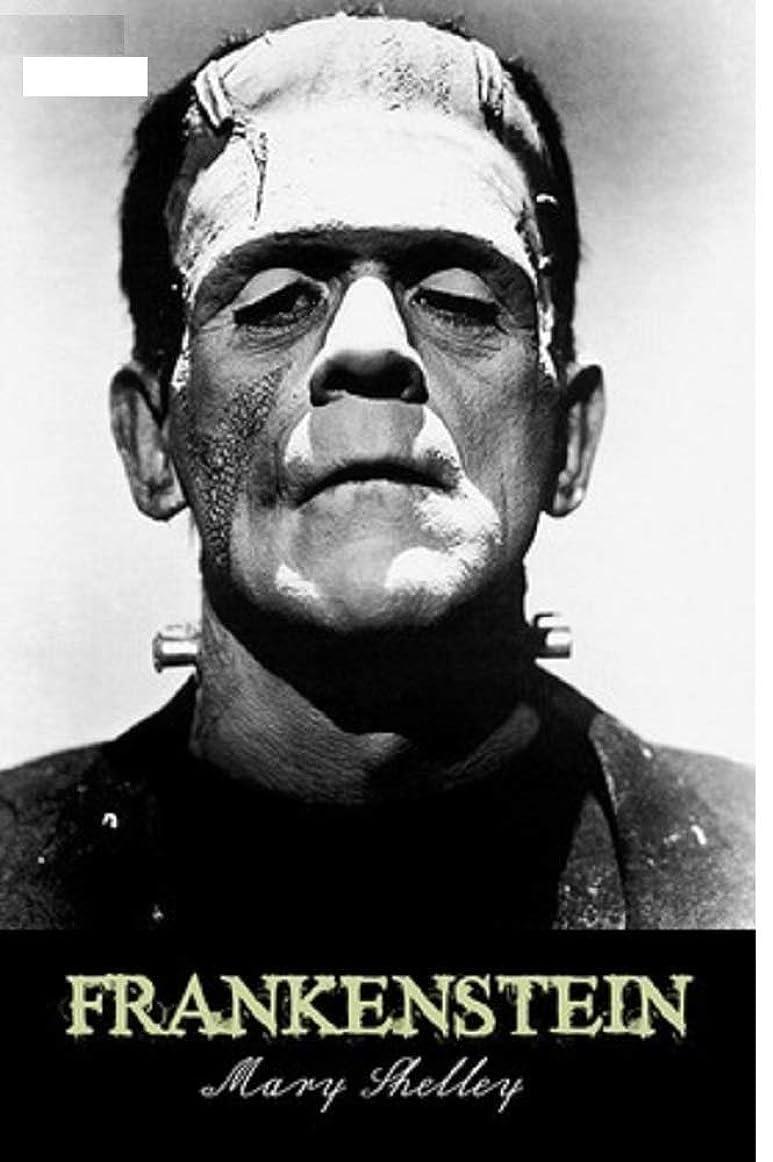 荒廃する病資本主義Frankenstein; or, the Modern Prometheus through (English Edition)