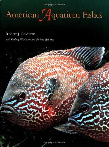 American Aquarium Fishes (W. L. Moody Jr. Natural History Series)