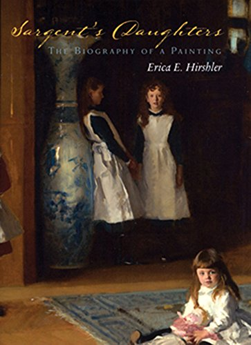 Download Sargent's Daughters: The Biography of a Painting 0878467424