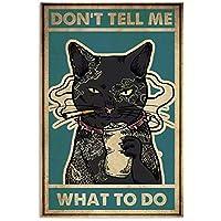 猫は私に何をすべきか教えてくれない面白い壁の装飾ギフト垂直金属錫サイントイレルール警告サインバーカフェガレージ壁の装飾-20x30cm