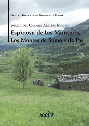 Espinosa de los Monteros Los Montes de Somo y de Pas (Historia de las Merindades de Burgos)