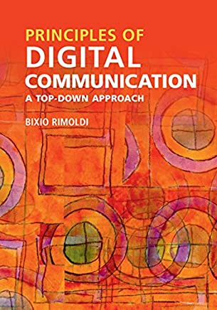 Principles of Digital Communication: A Top-Down Approach (English Edition)