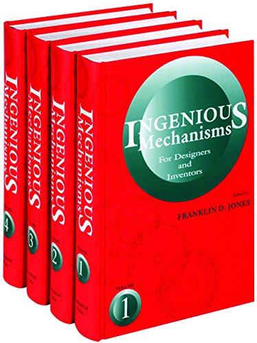Ingenious Mechanisms: (Four Volume Set) (Ingenious Mechanisms for Designers & Inventors)